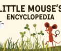 Little Mouse's Encyclopedia – Review
