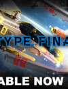 R-Type Final 2 is now out for all platforms