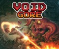 Void Gore is getting a limited physical release on April 22