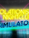 Isolationist Nightclub Simulator – Review