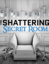 """The Shattering: Free DLC """"The Secret Room"""" Announced"""