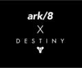 Ark8_Destiny