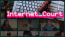 Internet Court – Review