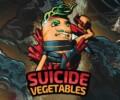 Suicide Vegetables – Now live on Kickstarter!