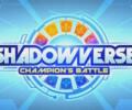Shadowverse: Champion's Battle – Review