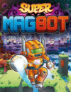 Super Magbot – Review