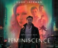 Reminiscence – Coming soon to streaming services!