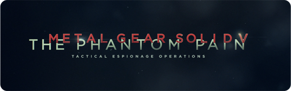 Metal Gear Solid V: The Phantom Pain- E3