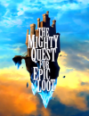 The Mighty Quest for Epic Loot – Video Preview