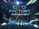 GoD Factory: Wingmen – Review