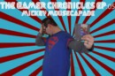 The Gamer Chronicles Ep:05 Mickey Mousecapade!