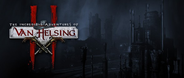 The Incredible Adventures of Van Helsing II Now Available for Pre-Order
