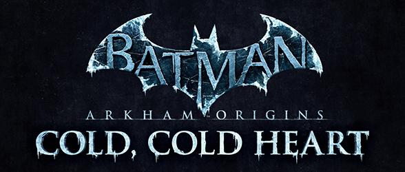 Cold, Cold Heart DLC for Batman Arkham Origins released