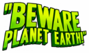 Beware Planet Earth – Review