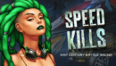 Speed Kills – Review