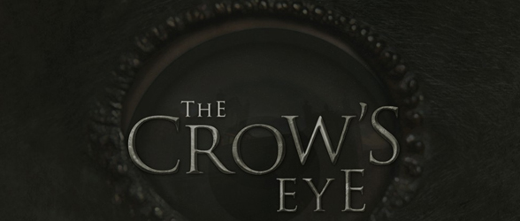 The Crow's Eye teaser released
