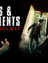 Sherlock Holmes: Crimes and Punishments trailer revealed