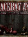 Blackbay Asylum – Review