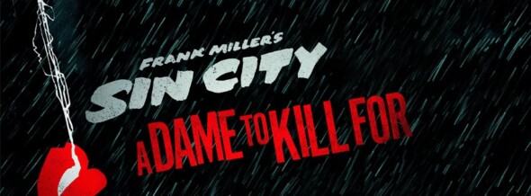 Home Release – Sin City: A Dame To Kill For