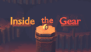 Inside The Gear – Review
