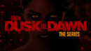 From Dusk Till Dawn: Season 1 (Blu-ray) – Series Review