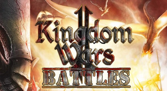Kingdom Wars II: Battles now available In Early Access