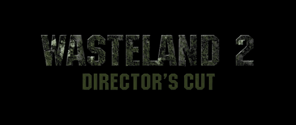 New gameplay trailer for Wasteland 2: Director's Cut
