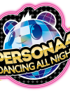 Three new trailers for Persona 4: Dancing All Night