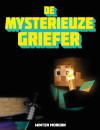 The Mystery of the Griefer's Mark: An Unofficial Gamer's Adventure, Book Two – Book Review