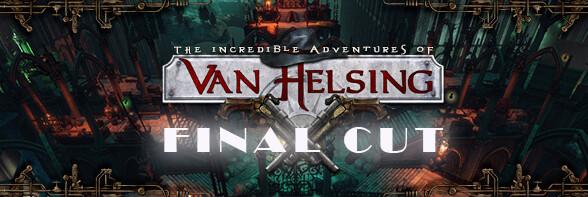 The Incredible Adventures of Van Helsing: Final Cut announced
