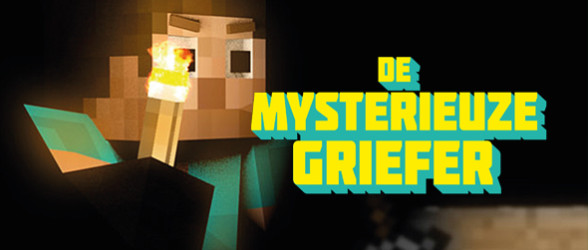 """Minecraft novel """"De mysterieuze griefer"""" comes to Belgium"""
