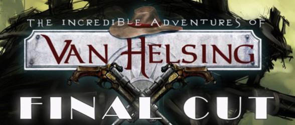 The Incredible Adventures of Van Helsing: Final Cut to be released September 23