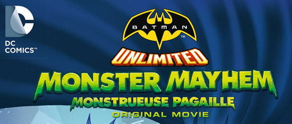 Home Release – Batman Unlimited: Monster Mayhem