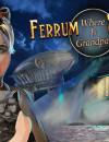 Ferrum's Secrets: Where is Grandpa? – Review