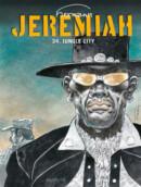 Jeremiah #34 Jungle City – Comic Book Review