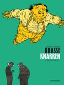 Krasse Knarren #3 Wie Vertrekt – Comic Book Review