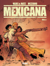 Mexicana #3 – Comic Book Review