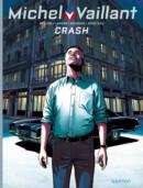 Michel Vaillant: Nieuw Seizoen #4 Crash – Comic Book Review