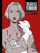 Zwijgen als vermoord – Comic Book Review