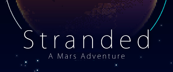 Stranded – A Mars Adventure now available on Android