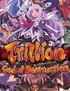 Trillion: God of Destruction – Review