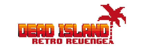 Trailer for Dead Island Retro Revenge!
