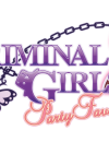 New trailer for Criminal Girls 2: Party Favors