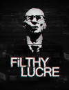 Filthy Lucre – Review