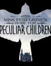 Miss Peregrine's Home for Peculiar Children (Blu-ray) – Movie Review