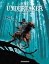 Undertaker #3 De Reus van Sutter Camp – Comic Book Review