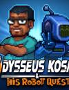 Odysseus Kosmos and his Robot Quest – Review