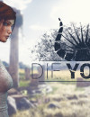 Die Young – Preview