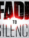 New 'Fade to Silence' trailer