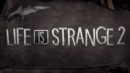 Life is Strange 2: Episode 4  – Review